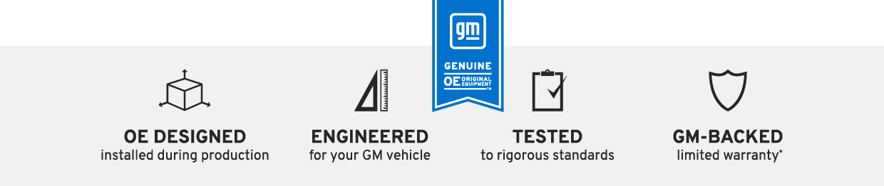 GM Genuine OE Parts Benefits - OE Designed, Engineered & Tested